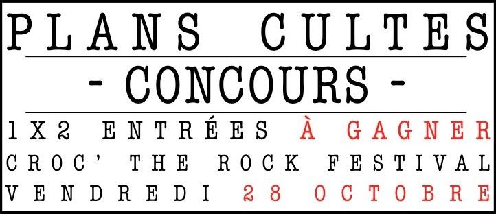 concours-plans-cultes-croc-the-rock